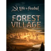 Life is Feudal: Forest Village - PC - Steam