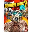 Borderlands 2 VR - PC - Steam
